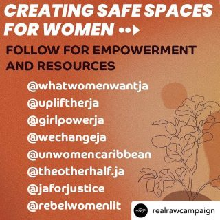 I was planning on creating a list of my own but now I don't have to thanks to @realrawcampaign creating this well needed infographic.  Follow and save guys so you can know where to access relevant resources.  Posted @withregram • @realrawcampaign Swipe to learn how to create safe spaces for women starting right nowwww!  🧠 Educate yourself with the stats and the facts. Jamaica has had one of highest femicide rates globally 🚨   💔Our attitudes as a nation show cases of little to no remorse for women being abused in relationships...Abuse is NEVER okay.   📞 Reach out for help by making use of local hotlines to seek a safe place to escape abusive situations.   🗣 Empower yourself and empower others. Follow pages that speak to advocacy and gender issues.   💬Participate in discussions. Tag our leaders and government officials to hold them accountable and work with them to help enact real change.   For more updates and resources, sign up for our newsletter at realrawcampaign.com as we work to share more resources 📝